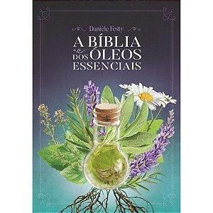 LIVRO - A BÍBLIA DOS ÓLEOS ESSENCIAIS  L10804