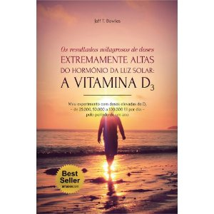 LIVRO A VITAMINA D3: OS RESULTADOS MILAGROSOS DE DOSES - EDITORA LASZLO N/R 4947