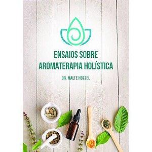 LIVRO - ENSAIOS SOBRE AROMATERAPIA HOLÍSTICA - L4998