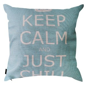 Almofada Keep Calm and Just Chill 45x45