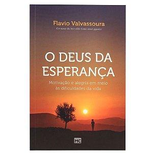 O DEUS DA ESPERANÇA - FLAVIO VALVASSOURA