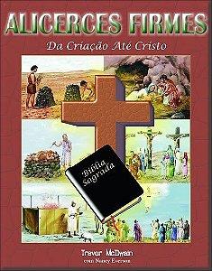 Série Alicerces Firmes - Da Criação até Cristo