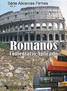 Série Alicerces Firmes - Romanos - Estudo Expositivo Aplicado + Visuais