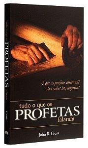 Tudo o que os Profetas Falaram - Livro