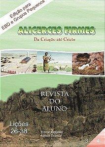 3ª Revista - Alicerces Firmes da Criação até Cristo - Lições 26 - 38