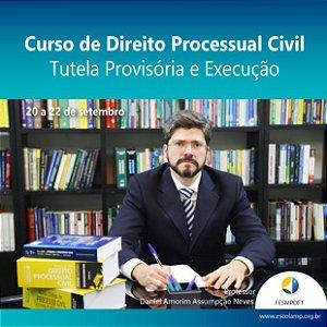 Curso de Direito Processual Civil - Tutela Provisória e Execução