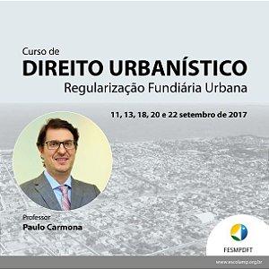 Curso de Direito Urbanístico - Regularização Fundiária Urbana