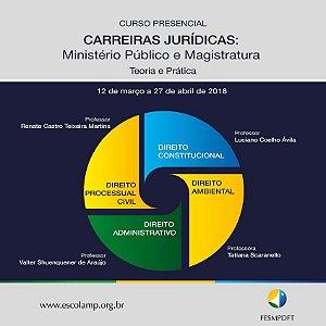 Curso para Carreiras Jurídicas: Ministério Público e Magistratura (Teoria e Prática)