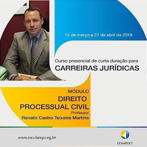 Módulo de Direito Processual Civil do Curso para Carreiras Jurídicas: Ministério Público e Magistratura (Teoria e Prática)