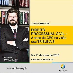 Curso de Direito Processual Civil - 2 anos do CPC na visão dos Tribunais