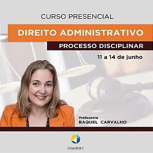 Curso de Direito Administrativo - Processo Disciplinar