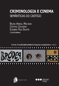 Criminologia e Cinema - Semânticas do Castigo