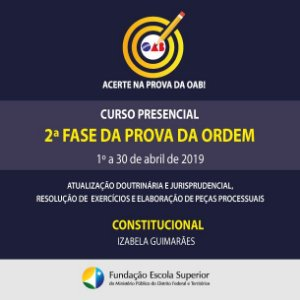 Acerte na prova da OAB - 2ª fase: Constitucional