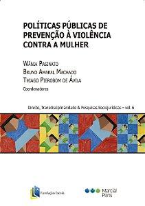 Políticas Públicas de Prevenção à Violência contra a Mulher