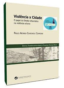 Violência X Cidade