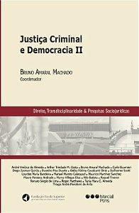 Justiça Criminal e Democracia II