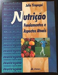 Nutrição Fundamentos e Aspectos Atuais