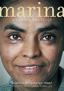 Marina - A vida por uma causa - Marília de Camargo César