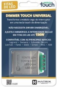 DIMMER TOUCH UNIVERSAL - para Fitas Led