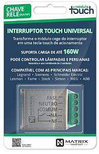 INTERRUPTOR TOUCH UNIVERSAL - Liga / Desliga