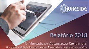 Relatório do Mercado de Automação Residencial 2018