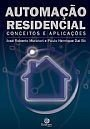 """Livro - """"Automação Residencial - Conceitos e Aplicações"""""""