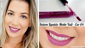 Batom Liquido Matte Cor 04 Vult