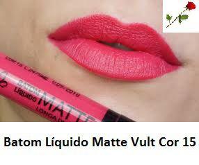 Batom Liquido Matte Cor 15 Vult