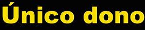 """Adesivo """"UNICO DONO"""" Veículo Para Lojas E Concessionárias - 50 Unidades"""