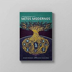 Mitos Modernos: Antologia Mitografias, Vol. I