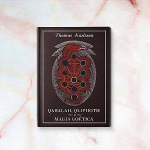 [Pré-Venda] Qabalah, Qliphoth e Magia Goética – Thomas Karlsson