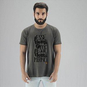 Camiseta Esse Homi É Esse Homi Mermo Chumbo