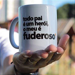 Caneca Pai Fuderoso