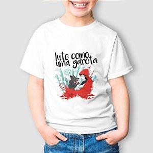 Camiseta Infantil Lute Como Uma Garota