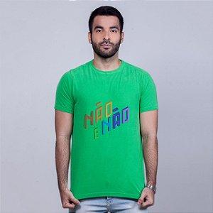 Camiseta Estonada Não é Não Verde Amandrafts