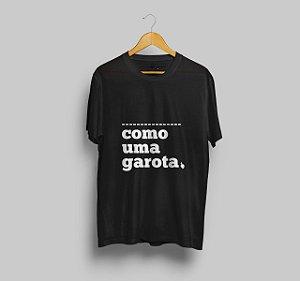 Camiseta Como Uma Garota Preta
