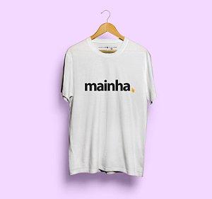 Camiseta Mainha Branca