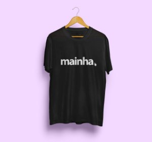 Camiseta Mainha Preta