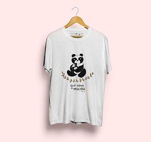 Camiseta Que Nem Mainha Panda Branca
