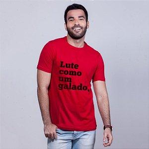 Camiseta Lute Como um Galado Vermelha