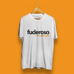 Camiseta Fuderoso Empreender Branca Fórum Negócio