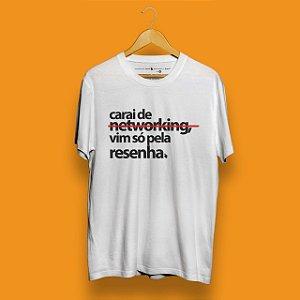 Camiseta Networking é Resenha Branca Fórum Negócios