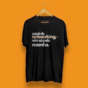 Camiseta Networking é Resenha Preta Fórum Negócios