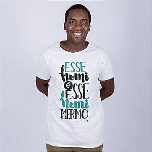 Camiseta A Fio Esse Homi é Esse Homi mesmo Off White