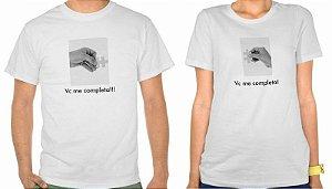 """Kit Camisetas """"Vc Me Completa"""""""