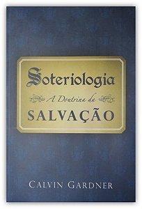Soteriologia: A Doutrina da Salvação (Brochura)
