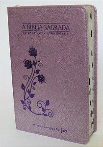 A Bíblia Sagrada Super Legível - Letra Gigante Capa Arabesco Lilás