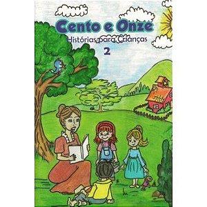 Cento e Onze Histórias Para Crianças (Livro 2)