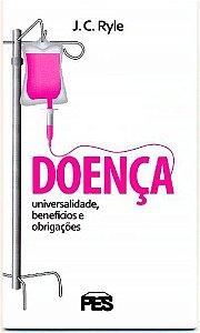 Livreto: Doença - Universalidade, Benefícios e Obrigações
