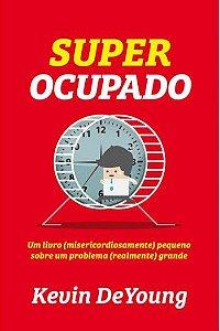 Super Ocupado - Kevin DeYoung
